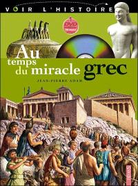 Au temps du miracle grec