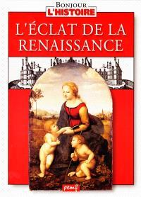 L'éclat de la Renaissance