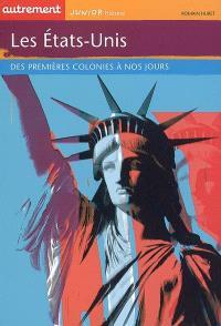 Les Etats-Unis : des premières colonies à nos jours