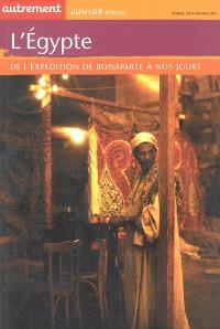 L'Egypte : de l'expédition de Bonaparte à nos jours