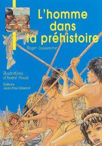 L'homme dans la préhistoire