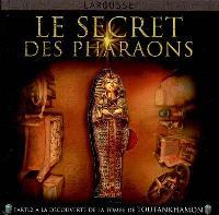 Le secret des pharaons