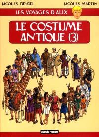 Les voyages d'Alix, Le costume antique. Volume 3