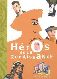 Portraits de héros de la Renaissance