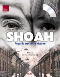 Shoah : regards sur notre histoire
