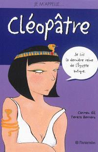 Je m'appelle... Cléopâtre