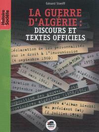 La guerre d'Algérie : discours et textes officiels