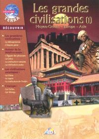 Les grandes civilisations. Volume 1, Moyen-Orient, Europe, Asie