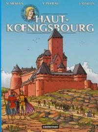 Les voyages de Jhen, Haut-Koenigsbourg