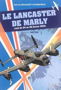 Le Lancaster de Marly : nuit du 24 au 25 février 1944