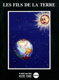 Les fils de la Terre : paroles du chef indien Seattle