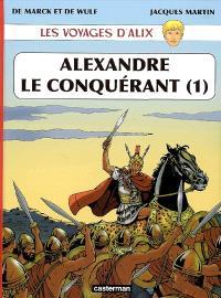 Les voyages d'Alix, Alexandre le Conquérant. Volume 1