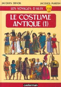 Les voyages d'Alix, Le costume antique. Volume 1