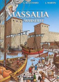 Les voyages d'Alix, Massalia : Marseille