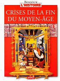 Crises de la fin du Moyen Age