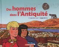 Des hommes dans l'Antiquité