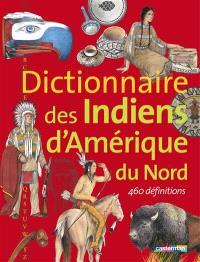 Dictionnaire des Indiens d'Amérique du Nord