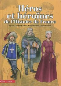 Héros et héroïnes de l'histoire de France