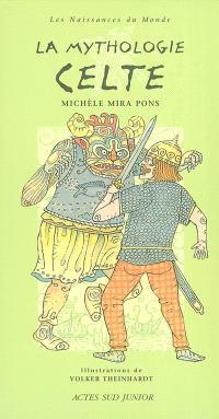 La mythologie celte