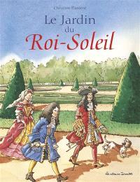 Le jardin du Roi-Soleil