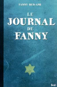 Le journal de Fanny. Suivi de Les enfants juifs au cœur de la guerre