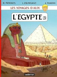 Les voyages d'Alix, L'Egypte. Volume 3