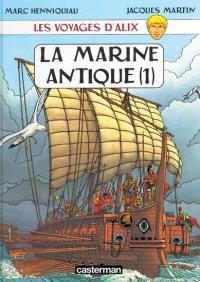 Les voyages d'Alix, La marine antique. Volume 1