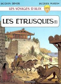 Les voyages d'Alix, Les Etrusques. Volume 1