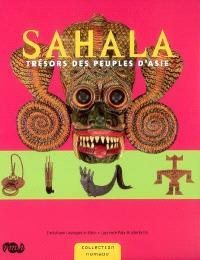 Sahala : trésor des peuples d'Asie