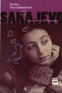 Sarajevo  : mon enfance sous les bombes
