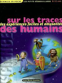 Sur les traces des humains