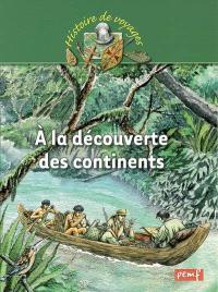 A la découverte des continents