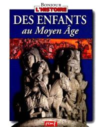 Des enfants au Moyen Age
