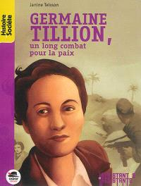 Germaine Tillion : un long combat pour la paix
