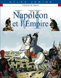 L'histoire de France. Volume 6, Napoléon et l'Empire