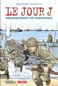 Le jour J : débarquement en Normandie