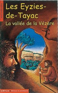 Les Eyzies-de-Tayac : la vallée de la Vézère
