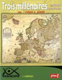 Trois millénaires en Europe et en France : de -1000 à 2000