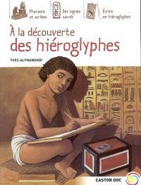 A la découverte des hiéroglyphes