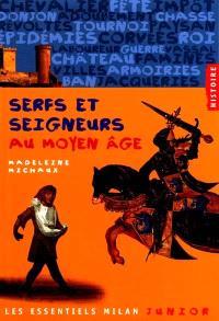 Serfs et seigneurs au Moyen Age