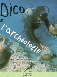 Le dico de l'archéologie