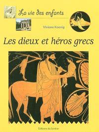 Les dieux et héros grecs