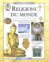 Religions du monde : à la découverte des religions qui ont forgé l'histoire du monde