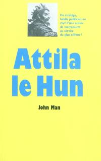 Attila le Hun