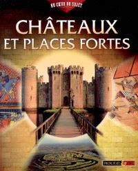 Châteaux et places fortes