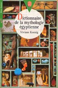 Dictionnaire de la mythologie égyptienne