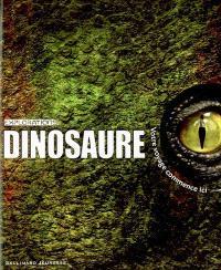 Dinosaure : votre voyage commence ici