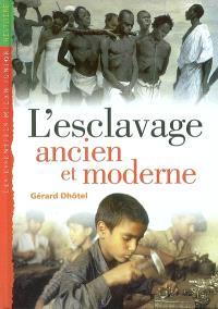 Esclavage ancien et moderne