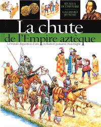 La chute de l'Empire aztèque