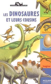 Les dinosaures et leurs cousins